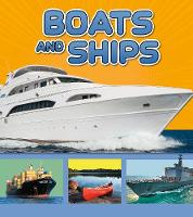 Boats and Ships - Transport in My Community (Paperback)