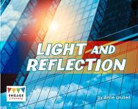 Light and Reflection - Engage Literacy Orange (Paperback)