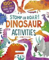 Stomp and Roar! Dinosaur Activities (Paperback)