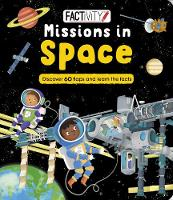 Factivity Missions in Space: Discover 70 Flaps and 100+ Facts (Board book)