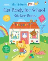 Big Get Ready for School Sticker Book - Get Ready for School Sticker Books (Paperback)