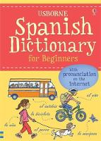 Spanish Dictionary for Beginners - Beginner's Dictionary (Paperback)