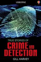 True Stories Crime and Detection - True Stories (Paperback)