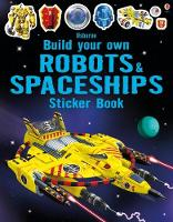 Build Your Own Robots and Spaceships Sticker Book - Build Your Own Sticker Book (Paperback)