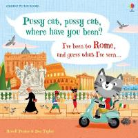 Pussy cat, pussy cat, where have you been? I've been to Rome and guess what I've seen... - Picture Books (Hardback)
