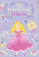 Little Sticker Dolly Dressing Princess - Sticker Dolly Dressing (Paperback)