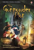 The Gunpowder Plot - Young Reading Series 2 (Hardback)