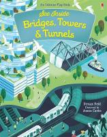 See Inside Bridges, Towers and Tunnels