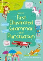 First Illustrated Grammar and Punctuation - Illustrated Dictionaries and Thesauruses (Paperback)