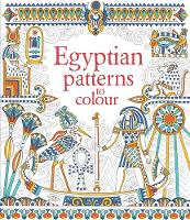 Egyptian Patterns to Colour - Patterns to Colour (Paperback)
