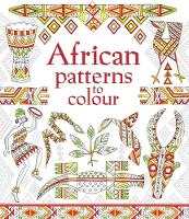 African Patterns to Colour - Patterns to Colour (Paperback)