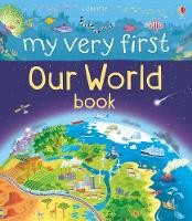 My Very First Our World Book - My First Books (Hardback)