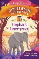 Elephant Emergency - Tanglewood Animal Park (Paperback)