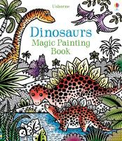 Dinosaurs Magic Painting Book - Magic Painting (Paperback)