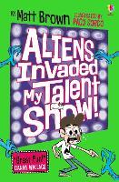 Aliens Invaded My Talent Show! - Dreary Inkling School (Paperback)