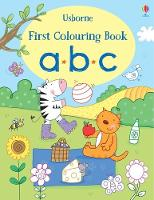 First Colouring Book ABC - First Colouring Books (Paperback)