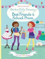 Sticker Dolly Dressing Best Friends and School Prom - Sticker Dolly Dressing (Paperback)