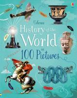 History of the World in 100 Pictures (Hardback)