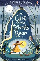 The Girl who Speaks Bear (Paperback)