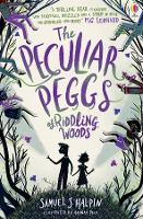The Peculiar Peggs of Riddling Woods (Paperback)