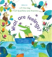 Lift-the-Flap First Questions and Answers What are Feelings? - Lift-the-Flap First Questions & Answers (Board book)