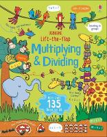 Lift the Flap Multiplying and Dividing - Lift the Flap (Board book)