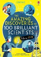 The Amazing Discoveries of 100 Brilliant Scientists - 100 Brilliant... (Hardback)