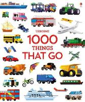 1000 Things That Go - 1000 Pictures (Hardback)