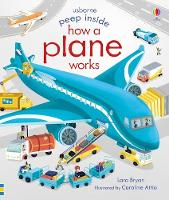 Peep Inside How a Plane Works - Peep Inside (Board book)