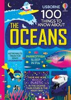 100 Things to Know About the Oceans - 100 Things to Know (Hardback)