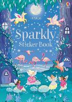 Sparkly Sticker Book - Sparkly Sticker Books (Paperback)
