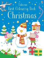First Colouring Book Christmas - First Colouring Books (Paperback)