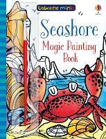 Magic Painting Seashore - Usborne Minis (Paperback)