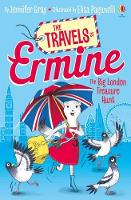 The Big London Treasure Hunt - The Travels of Ermine (who is very determined) (Paperback)