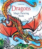 Dragons Magic Painting Book - Magic Painting Books (Paperback)
