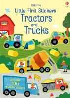 Little First Stickers Tractors and Trucks - Little First Stickers (Paperback)