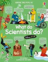 What Do Scientists Do? - Jobs People Do (Hardback)