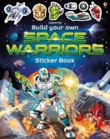 Build Your Own Space Warriors Sticker Book - Build Your Own Sticker Book (Paperback)