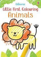 Little First Colouring Animals - Little First Colouring (Paperback)