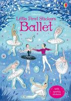 Little First Stickers Ballet - Little First Stickers (Paperback)
