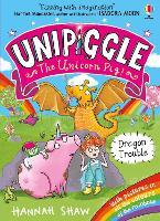 Unipiggle: Dragon Trouble - Unipiggle the Unicorn Pig (Paperback)