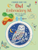 Embroidery Kit: Owl - Embroidery Kit (Paperback)
