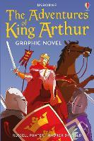 The Adventures of King Arthur Graphic Novel - Graphic Novels (Paperback)