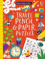 Travel Pencil and Paper Puzzles - Usborne Minis (Paperback)