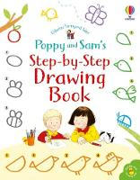 Poppy and Sam's Step-by-Step Drawing Book - Farmyard Tales Poppy and Sam (Paperback)