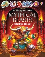 Build Your Own Mythical Beasts - Build Your Own Sticker Book (Paperback)