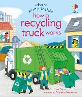Peep Inside How a Recycling Truck Works - Peep Inside (Board book)