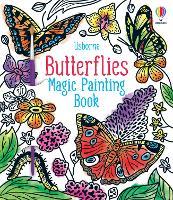 Butterflies Magic Painting Book - Magic Painting Books (Paperback)