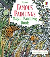 Famous Paintings Magic Painting Book - Magic Painting Books (Paperback)
