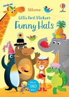 Little First Stickers Funny Hats - Little First Stickers (Paperback)